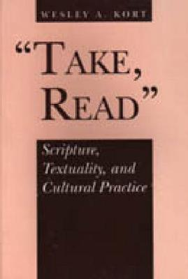Cover Take, Read: Scripture, Textuality and Cultural Practice