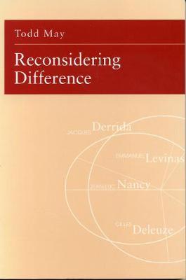Reconsidering Difference: Nancy, Derrida, Levinas, Deleuze (Paperback)