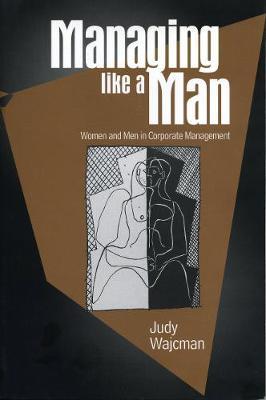 Managing Like a Man (Paperback)