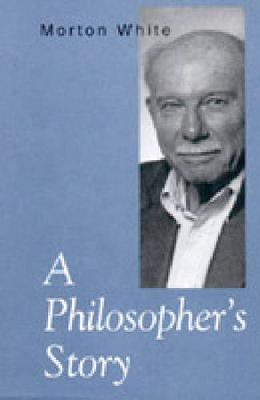 A Philosopher's Story (Hardback)