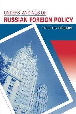 Understandings of Russian Foreign Policy (Paperback)