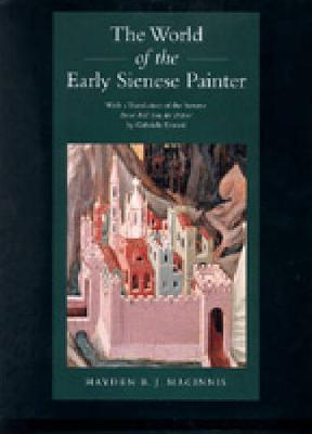 The World of the Early Sienese Painter (Hardback)