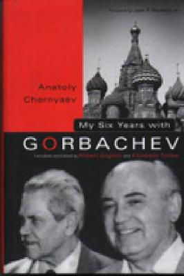 My Six Years with Gorbachev (Hardback)