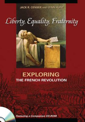 Liberty, Equality, Fraternity: Exploring the French Revolution