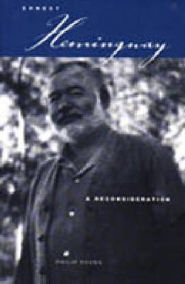 Ernest Hemingway: A Reconsideration (Paperback)