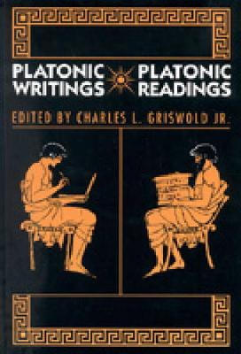 Platonic Writings/Platonic Readings (Paperback)
