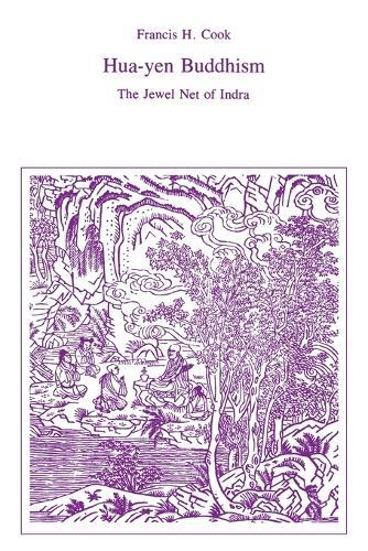 Hua-Yen Buddhism: The Jewel Net of Indra (Paperback)