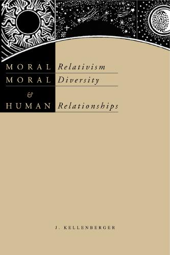 Moral Relativism, Moral Diversity, and Human Relationships (Paperback)