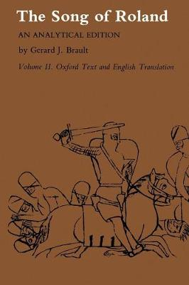 Song of Roland: An Analytical Edition. Vol. II: Oxford Text and English Translation (Paperback)