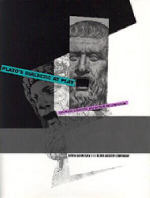 Plato's Dialectic at Play: Argument, Structure, and Myth in the Symposium (Hardback)