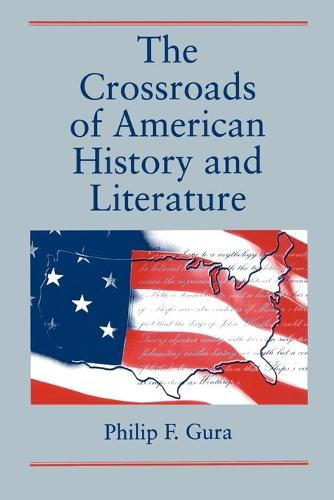 The Crossroads of American History and Literature (Paperback)