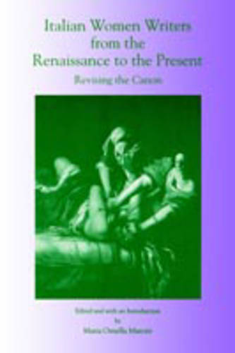 Italian Women Writers from the Renaissance to the Present: Revising the Canon (Paperback)