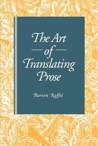 The Art of Translating Prose (Paperback)