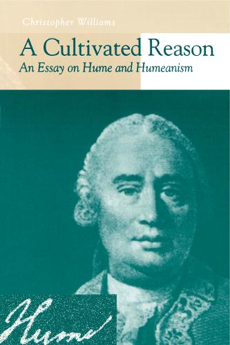 A Cultivated Reason: An Essay on Hume and Humeanism (Paperback)