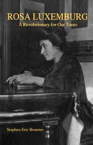 Rosa Luxemburg: A Revolutionary for Our Times (Paperback)