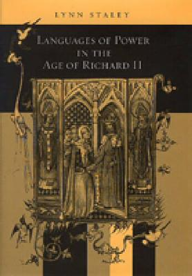 Languages of Power in the Age of Richard II (Hardback)