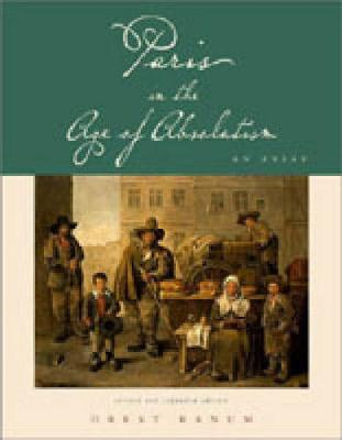 Paris in the Age of Absolutism: An Essay (Paperback)