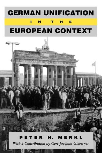 German Unification in the European Context (Paperback)