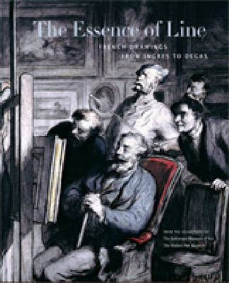 The Essence of Line: French Drawings from Ingres to Degas (Hardback)