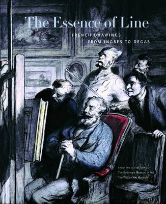The Essence of Line: French Drawings from Ingres to Degas (Paperback)