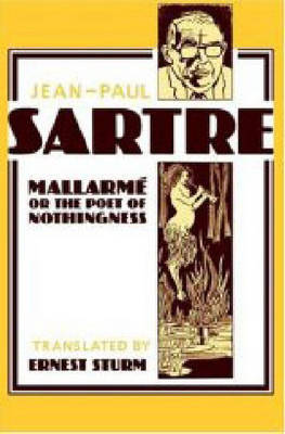 Mallarme, or the Poet of Nothingness (Paperback)