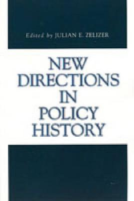 New Directions in Policy History - Issues in Policy History (Paperback)