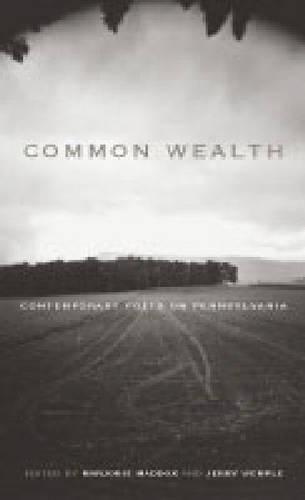 Common Wealth: Contemporary Poets on Pennsylvania - Keystone Books (Paperback)