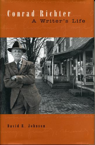 Conrad Richter: A Writer's Life - Penn State Series in the History of the Book (Paperback)