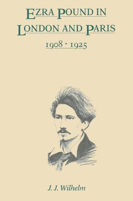 Ezra Pound in London and Paris, 1908-1925 (Paperback)