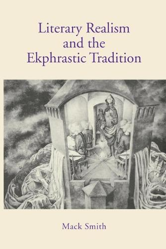 Literary Realism and the Ekphrastic Tradition (Paperback)
