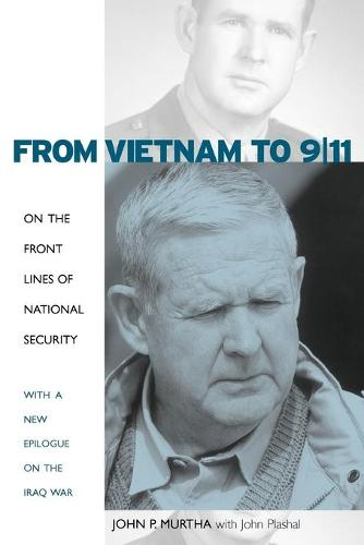 From Vietnam to 9/11: On the Front Lines of National Security, with a New Epilogue on the Iraq War (Paperback)