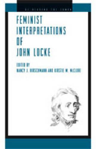 Feminist Interpretations of John Locke - Re-Reading the Canon (Hardback)