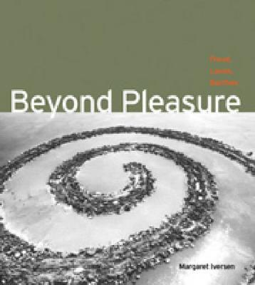 Beyond Pleasure: Freud, Lacan, Barthes - Refiguring Modernism 5 (Paperback)