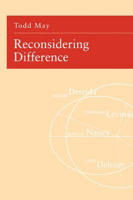 Reconsidering Difference: Nancy, Derrida, Levinas, Deleuze (Paperback)