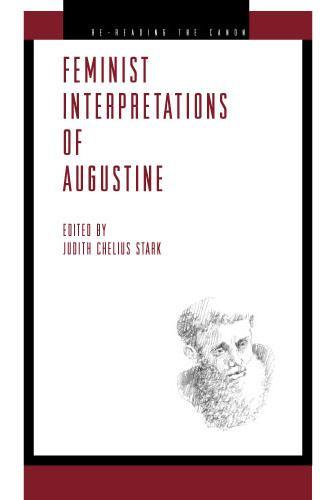 Feminist Interpretations of Saint Augustine - Re-Reading the Canon (Paperback)