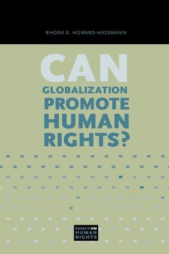 Can Globalization Promote Human Rights? - Essays on Human Rights 3 (Paperback)