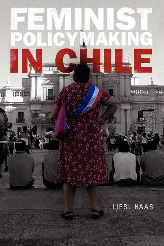 Feminist Policymaking in Chile (Paperback)