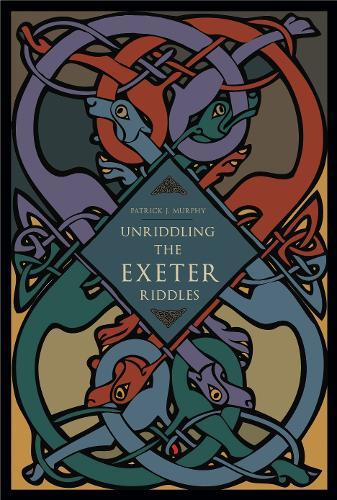 Unriddling the Exeter Riddles (Paperback)