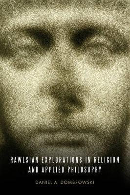 Rawlsian Explorations in Religion and Applied Philosophy (Paperback)