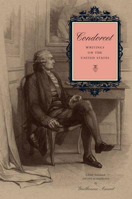 Condorcet: Writings on the United States (Hardback)