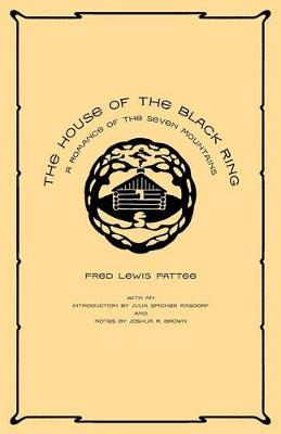 The House of the Black Ring: A Romance of the Seven Mountains (Paperback)