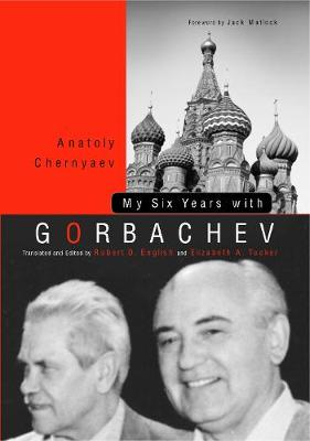 My Six Years with Gorbachev (Paperback)