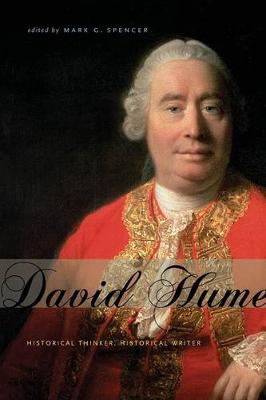 David Hume: Historical Thinker, Historical Writer (Paperback)