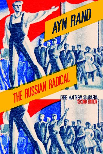 Ayn Rand: The Russian Radical (Paperback)