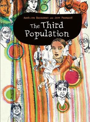 The Third Population - Graphic Medicine 22 (Hardback)