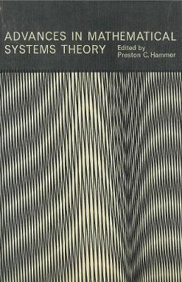 Advances in Mathematical Systems Theory (Hardback)