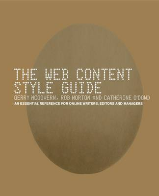 The Web Content Style Guide: The Essential Reference for Online Writers, Editors and Managers (Paperback)