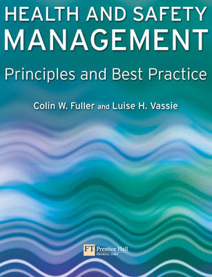 Health and Safety Management: Principles and Best Practice (Paperback)