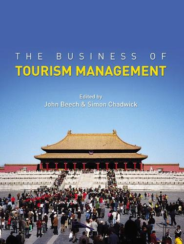 The Business of Tourism Management (Paperback)