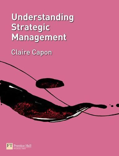 Understanding Strategic Management (Paperback)